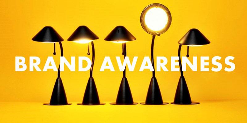 Vai trò của Brand Awareness