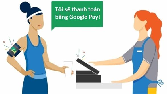 Cách sử dụng Google Pay