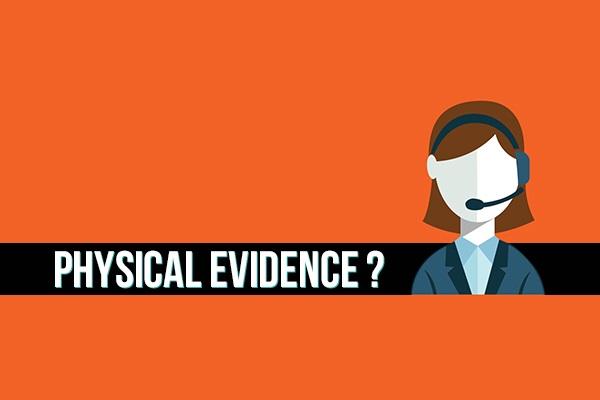 Physical evidence là gì?